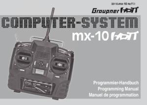 33110.mx-10 HoTT.1. mx-10. Programmier-Handbuch Programming Manual Manuel de programmation