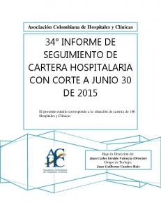 34 INFORME DE SEGUIMIENTO DE CARTERA HOSPITALARIA CON CORTE A JUNIO 30 DE 2015