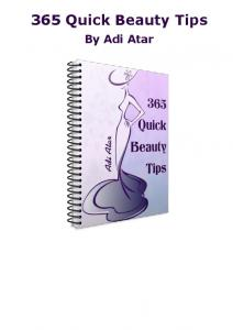 365 Quick Beauty Tips. By Adi Atar