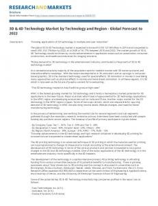 3D & 4D Technology Market by Technology and Region - Global Forecast to 2022