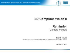 3D Computer Vision II. Reminder Camera Models