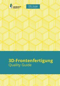 3D-Frontenfertigung Quality Guide