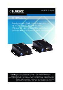 3D HDMI Extender VX-HDMI-TP-3D40M. Customer Support Information