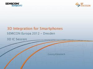 3D Integration for Smartphones
