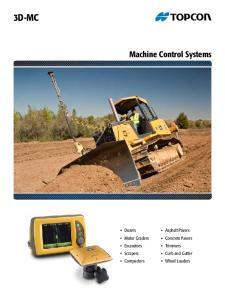 3D-MC. Machine Control Systems. Dozers Motor Graders Excavators Scrapers Compactors