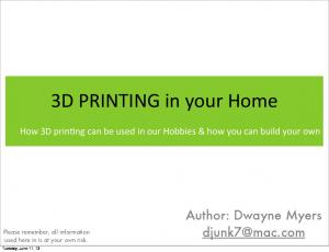 3D PRINTING in your Home