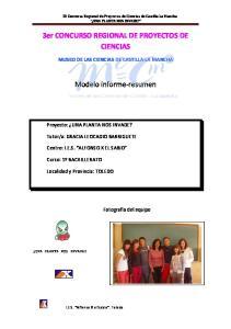3er CONCURSO REGIONAL DE PROYECTOS DE CIENCIAS. Modelo informe resumen