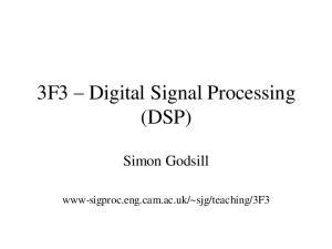 3F3 Digital Signal Processing (DSP)
