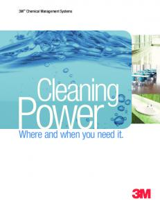 3M Chemical Management Systems. Cleaning. Power. Where and when you need it