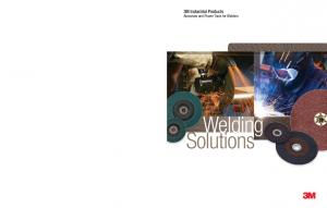 3M Industrial Products. Abrasives and Power Tools for Welders. Welding Solutions