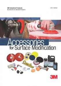 3M Industrial Products Edition. Accessories for Abrasive Products. Accessories. Surface Modification. for