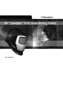 3M Speedglas 9100 Series Welding Shields. User Instructions