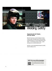 3M Speedglas. Welding Safety. Ergonomics Are Our Passion, And Your Lifeline. VISIT US at