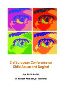 3rd European Conference on Child Abuse and Neglect. Date: May De Meervaart, Amsterdam, the Netherlands