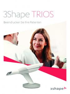 3Shape TRIOS Beeindrucken Sie Ihre Patienten