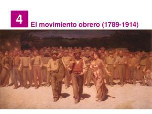 4 El movimiento obrero ( )