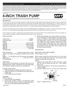 4-INCH TRASH PUMP Refer to pump manual for General Operating and Safety Instructions