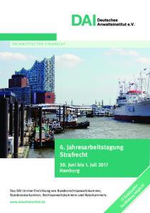 4. Jahresarbeitstagung Strafrecht. 30. Juni bis 1. Juli 2017 Hamburg