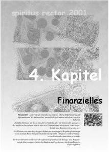 4. Kapitel. Finanzielles. spiritus rector 2001