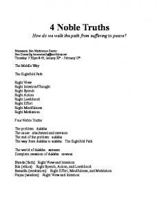 4 Noble Truths How do we walk the path from suffering to peace?