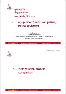 4. Refrigeration process comparison; process equipment