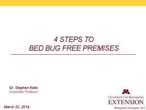 4 STEPS TO BED BUG FREE PREMISES