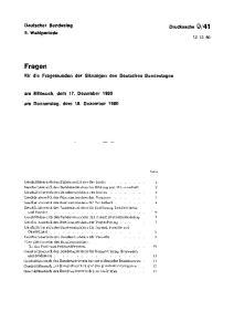 41. für die Fragestunden der Sitzungen des Deutschen Bundestages