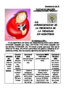 4.4) CONSECUENCIAS DE LA PRESENCIA DE LA TRINIDAD EN NOSOTROS