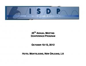 45 TH ANNUAL MEETING CONFERENCE PROGRAM OCTOBER 10-13, 2012 HOTEL MONTELEONE, NEW ORLEANS, LA