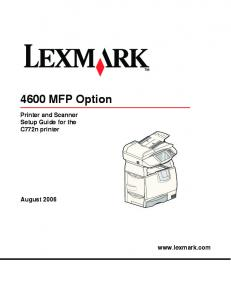 4600 MFP Option. Printer and Scanner Setup Guide for the C772n printer. August