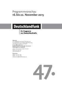 47. Programmvorschau 16. bis 22. November 2015