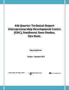 4th Quarter Technical Report Entrepreneurship Development Centre (EDC), Southwest Zone Ibadan, Oyo State