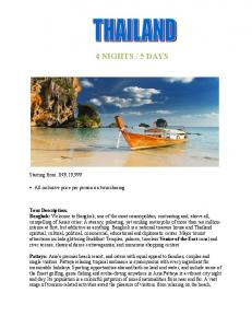 5 DAYS. Starting from INR 19,999. All inclusive price per person on twin sharing