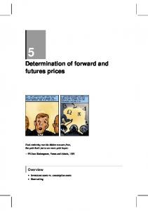 5 Determination of forward and futures prices