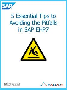 5 Essential Tips to Avoiding the Pitfalls in SAP EHP7