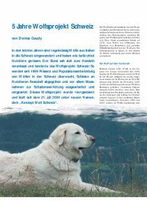 5 Jahre Wolfsprojekt Schweiz