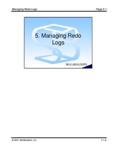 5. Managing Redo Logs SkillBuilders, Inc. SKILLBUILDERS