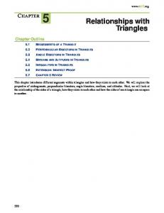 5 Relationships with. Triangles CHAPTER. Chapter Outline