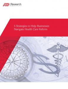 5 Strategies to Help Businesses Navigate Health Care Reform