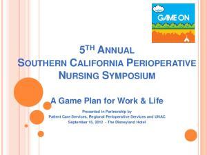 5 TH ANNUAL SOUTHERN CALIFORNIA PERIOPERATIVE NURSING SYMPOSIUM