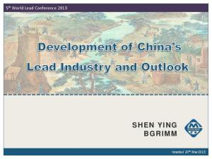 5 th World Lead Conference 2013 SHEN YING BGRIMM