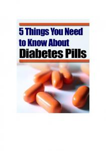 5 Things You Need to Know About Diabetes Pills