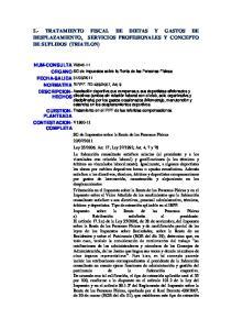 5.- TRATAMIENTO FISCAL DE DIETAS Y GASTOS DE DESPLAZAMIENTO, SERVICIOS PROFESIONALES Y CONCEPTO DE SUPLIDOS (TRIATLON)