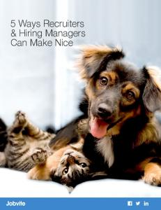 5 Ways Recruiters & Hiring Managers Can Make Nice