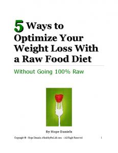 5 Ways to Optimize Your Weight Loss With a Raw Food Diet