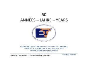 50 ANNÉES JAHRE YEARS