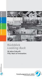 50 Jahre Zukunft. Fifty Years of Innovation. Rückblick Looking Back. 50 Jahre Zukunft. Fifty Years of Innovation