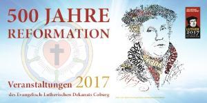 500 JAHRE des Evangelisch-Lutherischen Dekanats Coburg auf  REFORMATION. Veranstaltungen