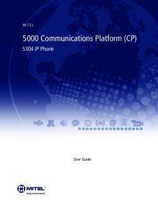 5000 Communications Platform (CP)