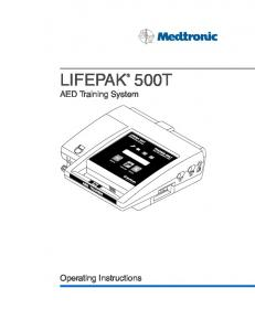 500T LIFEPAK. AED Training System. Operating Instructions